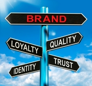 Brand Signpost Shows Loyalty Identity Quality And Trust